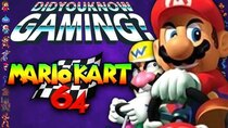Did You Know Gaming? - Episode 363 - Mario Kart 64 - Did You Know Gaming? Feat. Dazz (N64)