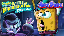 AntDude - Episode 20 - Spongebob: Battle for Bikini Bottom Rehydrated | As Sponge-y...