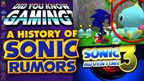 Did You Know Gaming? - Episode 364 - A Complete History Of Sonic Rumors