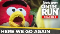 Angry Birds on The Run - Episode 1 - Here We Go Again!