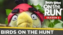 Angry Birds on The Run - Episode 5 - Birds On The Hunt