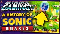 Did You Know Gaming? - Episode 365 - Sonic Hoaxes