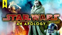Wisecrack Edition - Episode 8 - Star Wars: An Apology