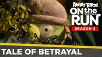 Angry Birds on The Run - Episode 6 - Tale of Betrayal