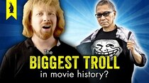 Wisecrack Edition - Episode 33 - The Biggest Troll in Movie History?