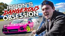 Abroad in Japan - Episode 2 - Japan's Most Dangerous Obsession Explained | Drift Racing