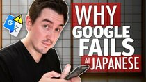 Abroad in Japan - Episode 15 - Why Google Translate FAILS at Japanese
