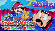 AntDude - Episode 23 - In Defense of Paper Mario: The Origami King | A Fold Above The...