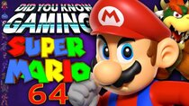 Did You Know Gaming? - Episode 370 - Super Mario 64