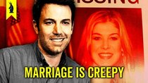 Wisecrack Edition - Episode 48 - GONE GIRL: Marriage is Creepy