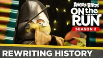 Angry Birds on The Run - Episode 10 - Rewriting History
