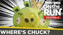 Angry Birds on The Run - Episode 12 - Where's Chuck?