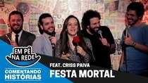Commenting Stories - Episode 6 - MORTAL PARTY Feat. Criss Paiva
