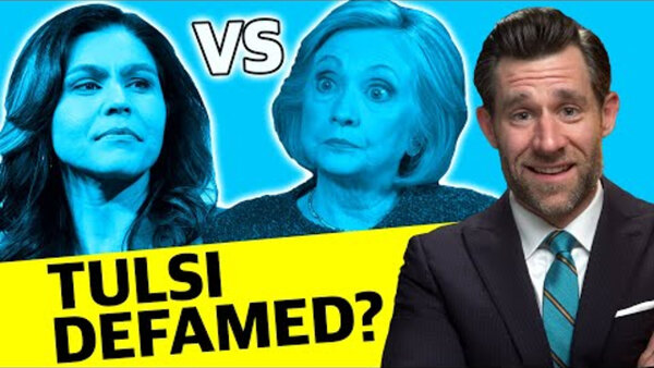 Real Life, Real Law Reviews - S2020E06 - Hillary Clinton Defames Tulsi Gabbard or SLAPP LOLsuit?