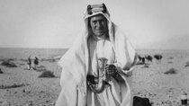 Channel 5 (UK) Documentaries - Episode 93 - Lawrence of Arabia: Britain's Great Adventurer