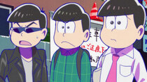 Osomatsu-san - Episode 3 - Dimwit Generation / Estimated Value / Magical Angel Magi Lunatic...
