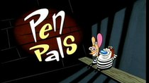 The Ren and Stimpy Show - Episode 18 - Pen Pals
