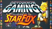 Did You Know Gaming? - Episode 4 - Star Fox