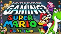 Did You Know Gaming? - Episode 8 - Mario (Part 2)