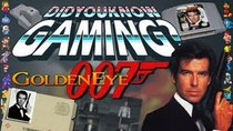 Did You Know Gaming? - Episode 19 - Goldeneye 007 (N64)