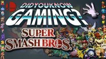 Did You Know Gaming? - Episode 21 - Super Smash Bros. [OLD]