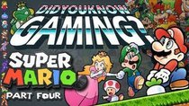 Did You Know Gaming? - Episode 28 - Mario (Part 4)