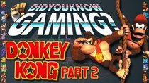 Did You Know Gaming? - Episode 35 - Donkey Kong (Part 2)
