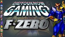 Did You Know Gaming? - Episode 46 - F-Zero