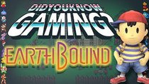Did You Know Gaming? - Episode 47 - EarthBound