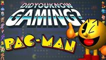 Did You Know Gaming? - Episode 50 - Pac-Man