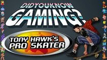 Did You Know Gaming? - Episode 55 - Tony Hawk's Pro Skater