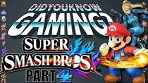 Did You Know Gaming? - Episode 60 - Super Smash Bros. (Part 4)