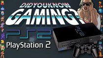 Did You Know Gaming? - Episode 76 - PlayStation 2