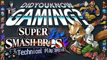 Did You Know Gaming? - Episode 77 - Super Smash Bros. Technical Play Special