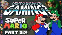 Did You Know Gaming? - Episode 80 - Mario (Part 6)