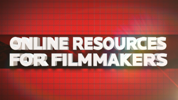 Film Riot - S01E474 - 10 Resources for Filmmakers Online!