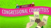 Crash Course U.S. Government and Politics - Episode 7 - Congressional Committees