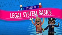Crash Course U.S. Government and Politics - Episode 18 - Legal System Basics