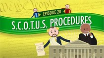Crash Course U.S. Government and Politics - Episode 20 - Supreme Court of the United States Procedures