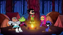 Teen Titans Go! - Episode 47 - Campfire Stories