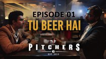 TVF Pitchers - Episode 1 - Tu Beer Hai