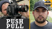 Film Riot - Episode 514 - Quick Tips: Push Pull!