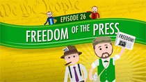 Crash Course U.S. Government and Politics - Episode 26 - Freedom of the Press