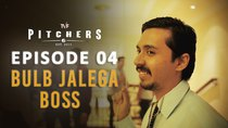 TVF Pitchers - Episode 4 - Bulb Jalega Boss