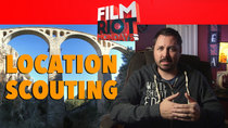 Film Riot - Episode 568 - Mondays: No Budget Location Scouting & Not Being A One Man Band