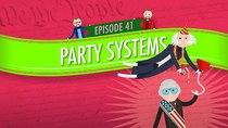 Crash Course U.S. Government and Politics - Episode 41 - Party Systems