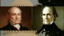 The Presidents - Episode 2 - John Q. Adams to Polk (1825-1849)