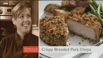 America's Test Kitchen - Episode 4 - The Crunchiest Pork Chops Ever