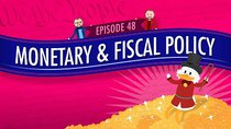 Crash Course U.S. Government and Politics - Episode 48 - Monetary and Fiscal Policy
