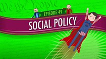 Crash Course U.S. Government and Politics - Episode 49 - Social Policy